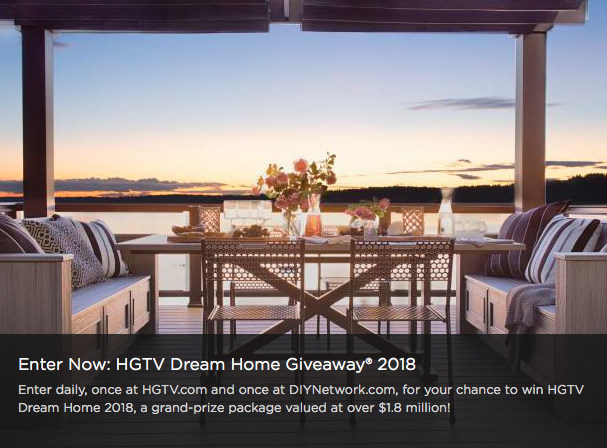 Enter HGTV.com/DreamHome2018 Sweepstakes