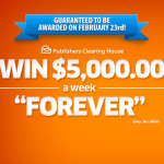 "Enter Publishers Clearing House $5,000.00 A-Week ""Forever"" Prize Sweepstakes"