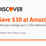 Get $10 Credit at Amazon When Changing 1-Click Settings To Discover Credit Card