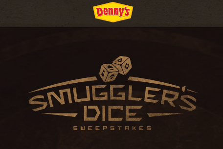 Enter Denny's Smuggler's Dice Sweepstakes