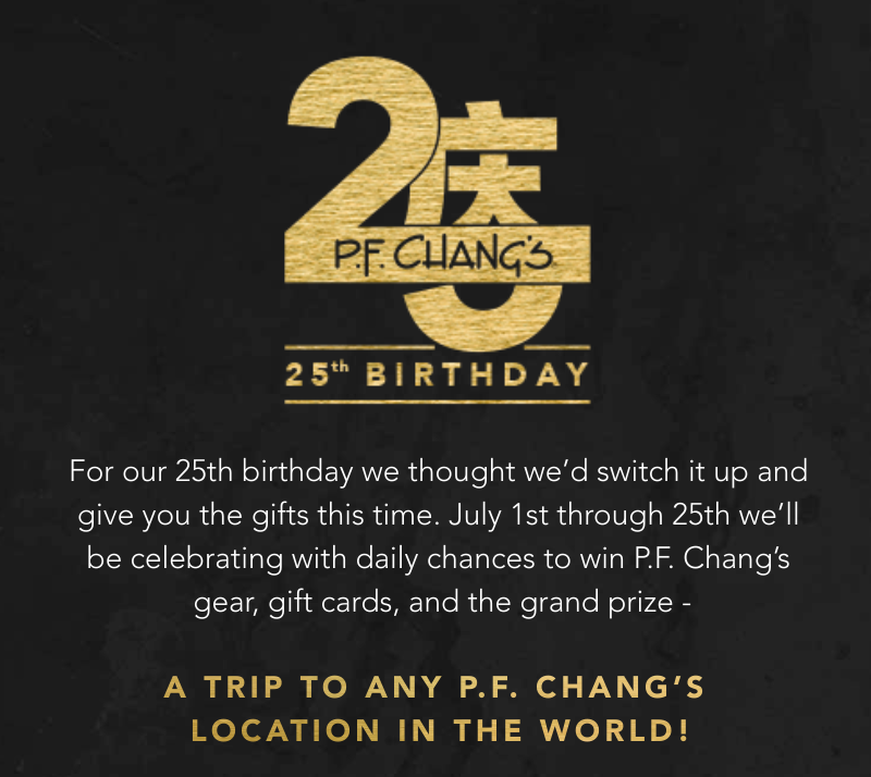 Enter P.F. Changs 25 Birthday Sweepstakes ($2500 Cash Option)