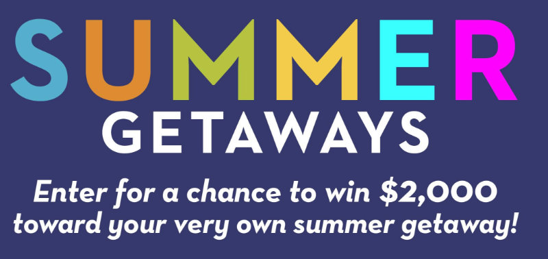 Enter to Win $2,000 Cash in Midwest Living Summer Getaways Sweepstakes