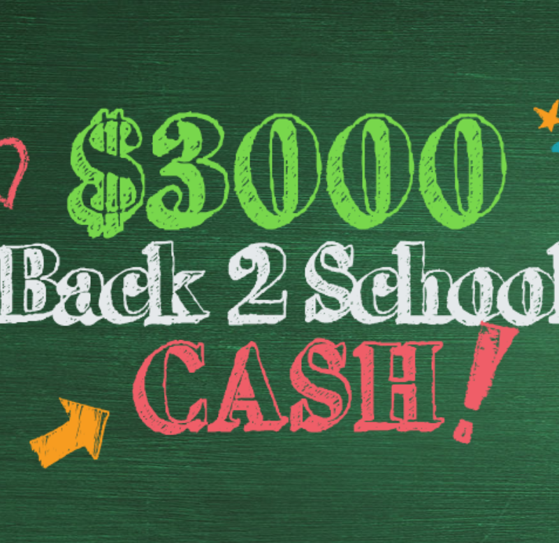 Enter to Win $3,000 in Back 2 School Cash Sweepstakes!